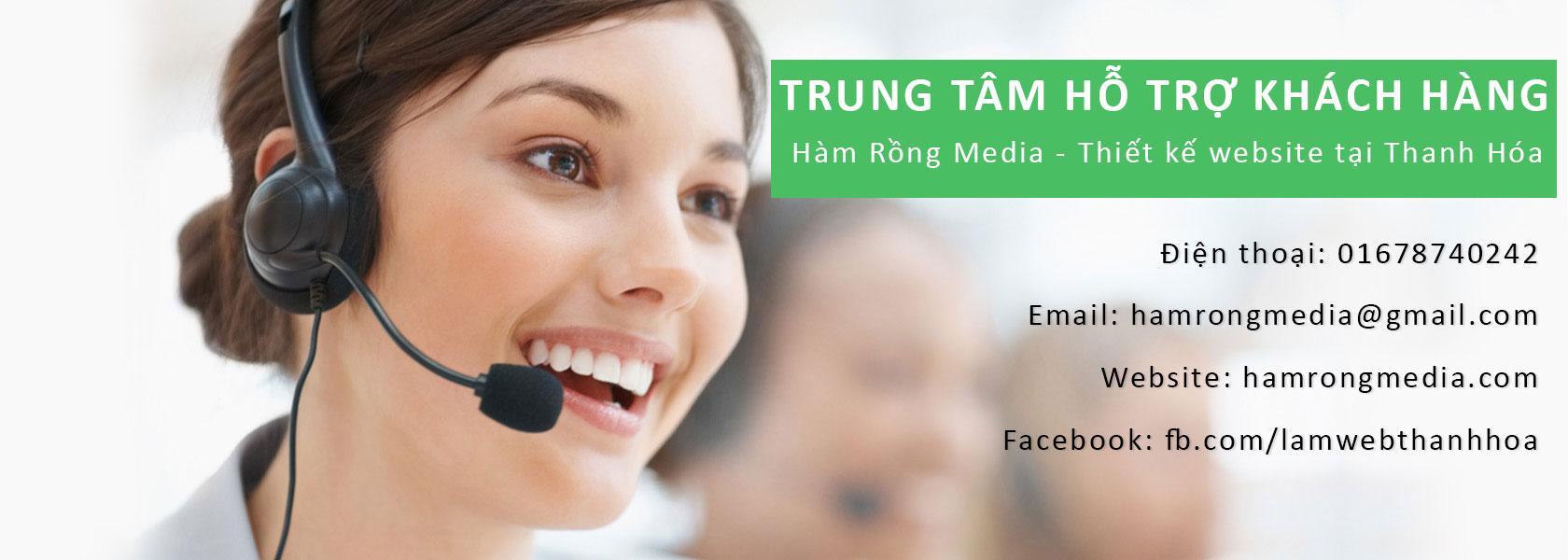 Trung tâm hỗ trợ khách hàng - hamrongmedia.com
